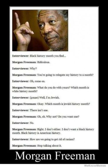 Morgan Freeman on Black History Month: Nonsense!