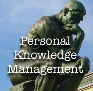 Personal knowledge management or PKM (credits: Jane Hart)