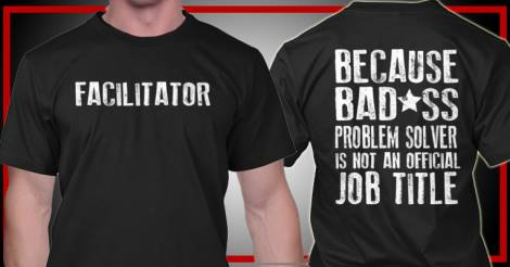 To be a facilitator... (Credits: Unclear)
